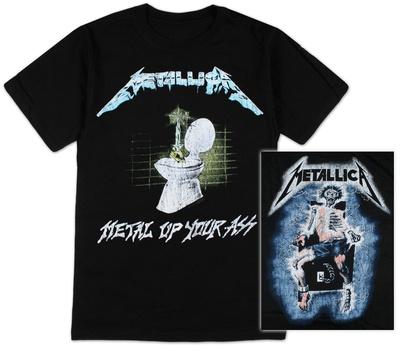 Metallica - Metal Up Your Ass T-Shirt