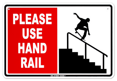 Please Use Hand Rail