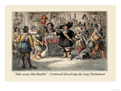 Take Away That Bauble: Cromwell Dissolving the Long Parliament