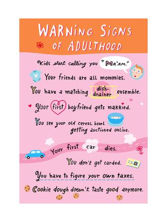 Warning Signs of Adulthood