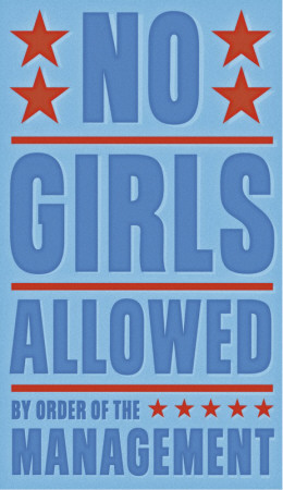 No Girls Allowed,John  Golden
