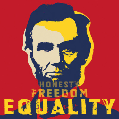 Abraham Lincoln Motivational Poster on Motivational Posters   Abraham Lincoln  Honesty  Freedom  Equality