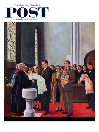 """Christening or Baptism"" Saturday Evening Post Cover, March 13, 1954"