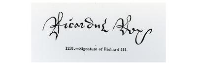 Signature of Richard Iii (1452-85) (B/W Photo)