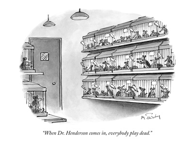 lab animal says to a number of lab animals in cages, when Doctor Henderson comes in, everybody play dead