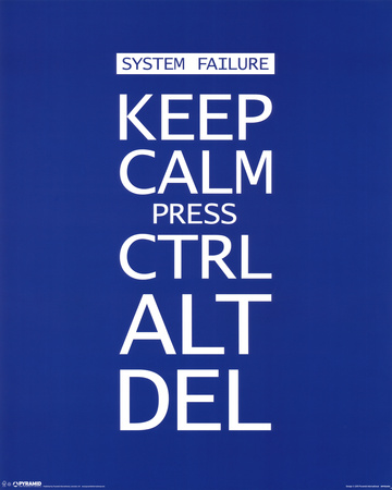 Keep Calm Press Ctrl Alt Del