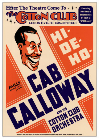 Cab Calloway and His Cotton Club Orchestra at the Cotton Club, New York City, 1931 Posters