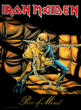Poster Iron Maiden?- Piece Of Mind..