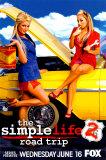The Simple Life 2 : Road Trip (pré-promotion)