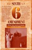 The Bill of Rights - Sixth Amendment