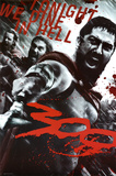 Buy 300 Movie (Leonidas & Spartans, Tonight We Dine in Hell!) at AllPosters.com