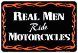 Real Men Tin Sign