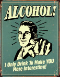 Alcohol!