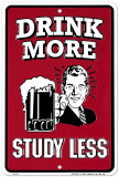Drink More, Study Less