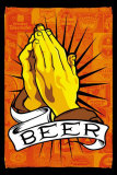 Pray For Beer Poster