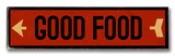 Good Food arrow Wood Sign