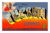 Greetings from Tuscon, Arizona