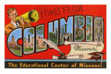 Greetings from Columbia, Missouri