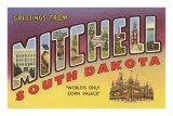 Greetings from Mitchell, South Dakota