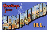 Greetings from Springfield, Illinois