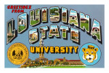 Greetings from Louisiana State University, Louisiana