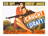 Caught in the Draft, Dorothy Lamour, Bob Hope, 1941