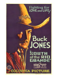 South of the Rio Grande, Buck Jones, 1932