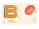 B is a Balloon