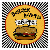 Burger Lovers Unite Giclee Print