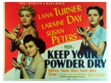 Keep Your Powder Dry, 1945