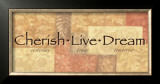 Words to Live By: Cherish Live Dream Framed Art Print