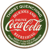 COKE - Thirst Quenching Tin Sign