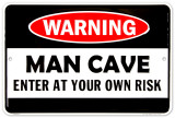 Man Cave Warning
