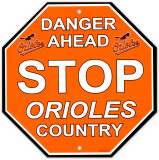 Baltimore Orioles Stop Sign