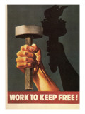 Work to Keep Free, Hand Holding Hammer