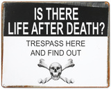 Life After Death Tin Sign