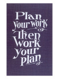 Plan your Work Slogan