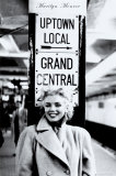 Marilyn Monroe - Grand Central Station