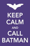 Keep Calm and Call Batman Masterprint
