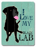 I Love My Black Lab