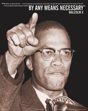 Malcolm X - By Any Means