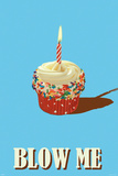 Buy Blow Me - Cupcake at AllPosters.com