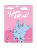 Horton Hears a Who (on pink) A is for Alligator (pink) One Fish Two Fish Ocean Collection II - Two Fish (ocean) Horton Hears a Who: A Person's a Person (on pink) L is for Laugh (red) The Cat in the Hat (on blue) E is for Elephant (blue) Ready for Anything (blue) The Cat in the Hat (on yellow) A is for Antlers (red)