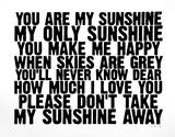 You Are My Sunshine Serigraph