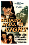 Wagons Roll At Night (Vintage) Movie Poster