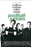Poolhall Junkies (Billiards) Movie Poster