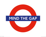 Mind the Gap Mini Poster