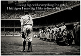Babe Ruth Swing Big Quote Sports Poster Print
