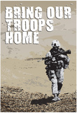 Bring Our Troops Home Poster Print