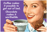 Buy Coffee Out of Bed Chocolate Makes it Worthwhile Funny Poster Print at AllPosters.com